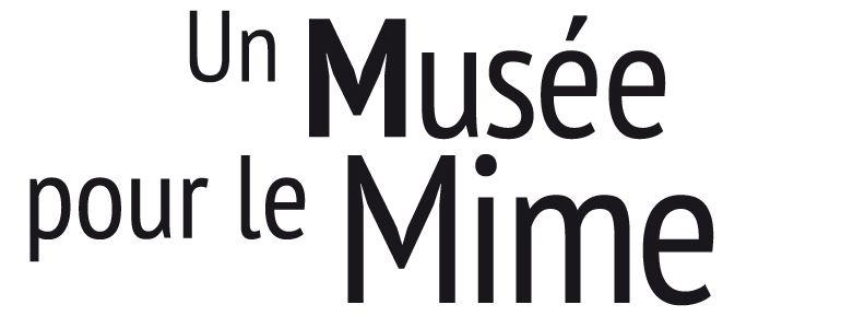 Un musée pour le mime
